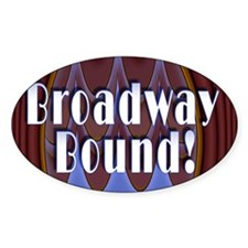 Broadway Bound! Oval Sticker (10 pk)
