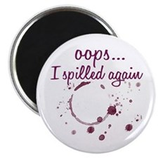 "opps...I spilled again Wine 2.25"" Magnet (100 pack"