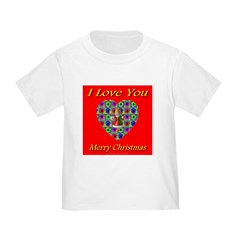 I Love You Merry Christmas Toddler T-Shirt