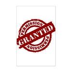 Permission Granted red Mini Poster Print