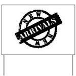 New Arrivals black Yard Sign