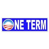 Obama One Term (Bumper)