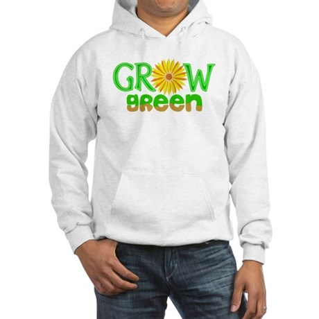 Grow Green Hooded Sweatshirt
