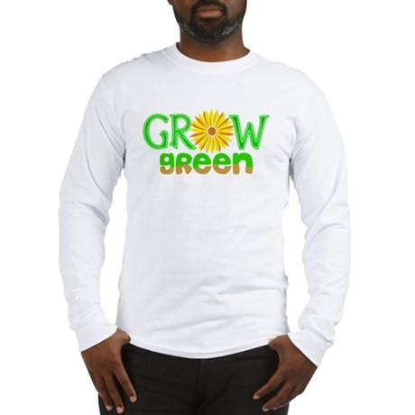 Grow Green Long Sleeve T-Shirt