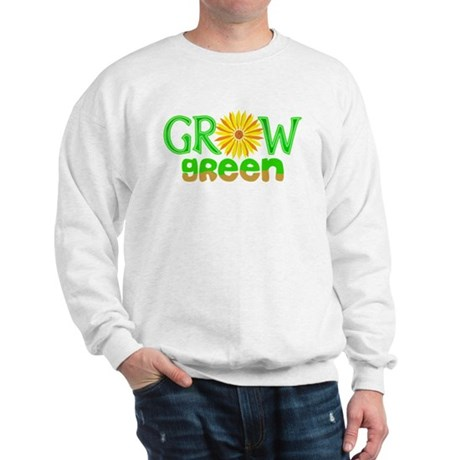 Grow Green Sweatshirt