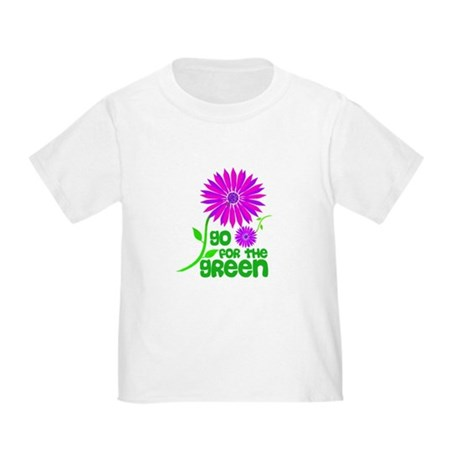 Go for the Green Toddler T-Shirt