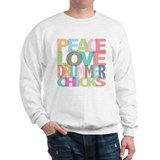 Peace Love Drummer Chicks Sweatshirt