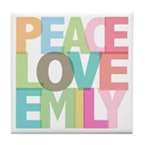 Peace Love Emily Tile Coaster