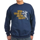 Fantasy Football Jesus Draft (WWJD) Sweatshirt