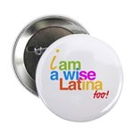 "2.25"" Button boton wise latina sonia sotomayo"