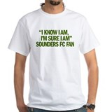 """I KNOW I AM, I'M SURE I AM"" Shirt"
