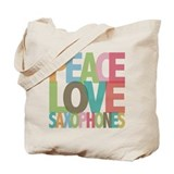 Peace Love Saxophones Tote Bag