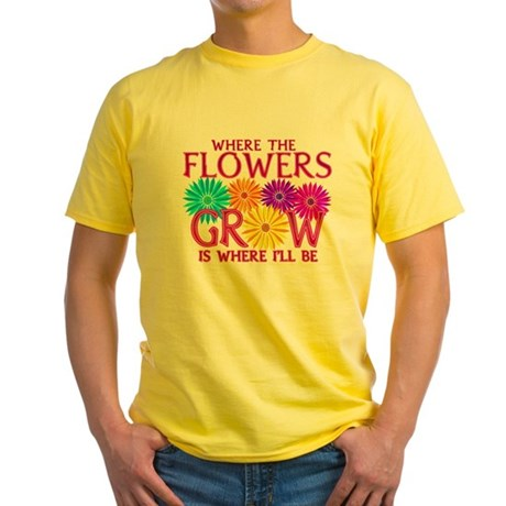 Where Flowers Grow Yellow T-Shirt