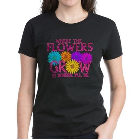 Where Flowers Grow Women's Dark T-Shirt
