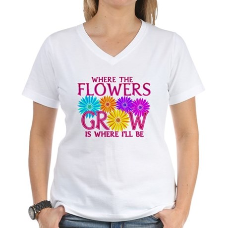 Where Flowers Grow Women's V-Neck T-Shirt