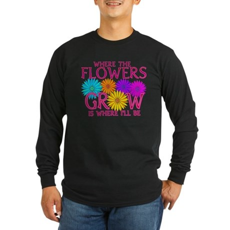 Where Flowers Grow Long Sleeve Dark T-Shirt