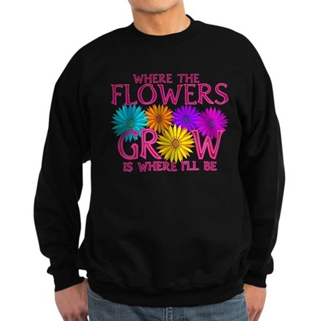 Where Flowers Grow Sweatshirt (dark)