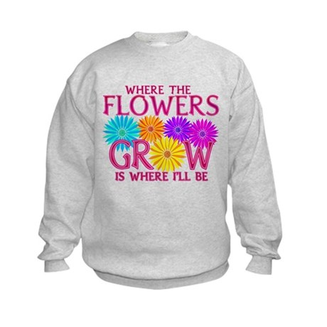 Where Flowers Grow Kids Sweatshirt