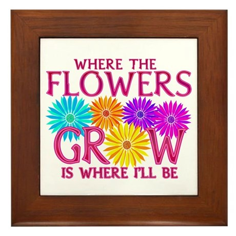 Where Flowers Grow Framed Tile