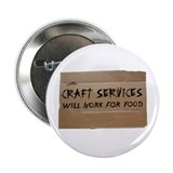 "Craft Services 2.25"" Button"