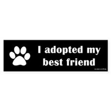 Adopted Best Friend Bumper Bumper Sticker