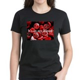 It's In My Blood Tee