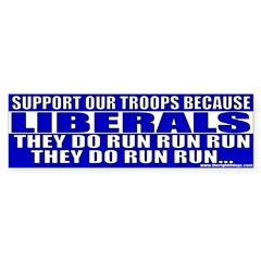 Liberals Cut and Run Bumper Sticker