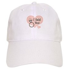 I Said Yes Bride To Be Baseball Cap