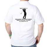 Why Golf T-Shirt