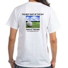 The Best Shot Of The Day Was Shirt