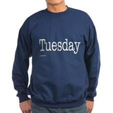 Tuesday - On a Sweatshirt