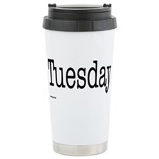 Tuesday - On a Ceramic Travel Mug
