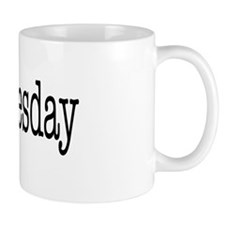 Wednesday - On a Coffee Mug