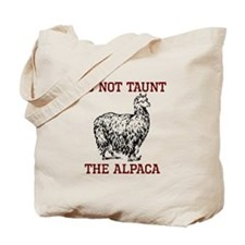 Don't Taunt Alpaca Tote Bag