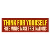 Think For Yourself Bumper Bumper Sticker