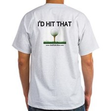 I'd Hit That T-Shirt