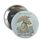 "Adopt a Shelter Dog 2.25"" Button"