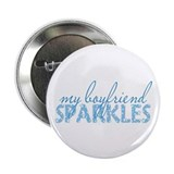 "my boyfriend sparkles 2.25"" Button"