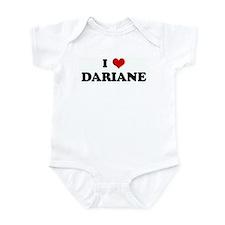 I Love DARIANE Infant Bodysuit