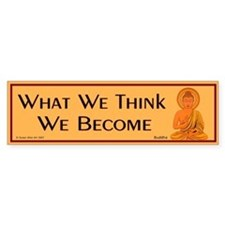What we think we become Bumper Car Sticker