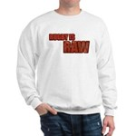 Rugby Is Raw Sweatshirt