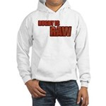 Rugby Is Raw Hooded Sweatshirt