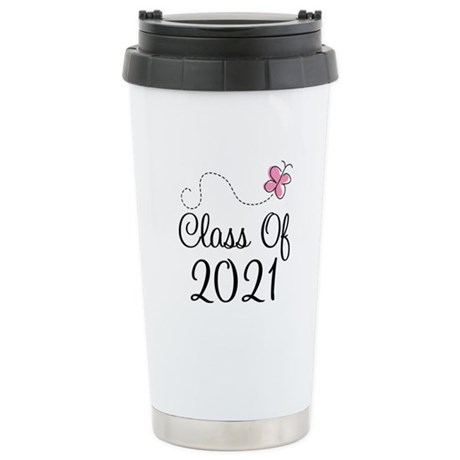 Sweet Pink Class Of 2021 Stainless Steel Travel Mu