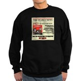 born in 1923 birthday gift Sweatshirt