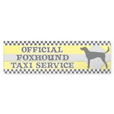 Official Foxhound Taxi Bumper Sticker (American)