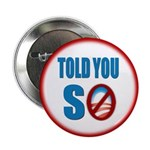 "Told You So 2.25"" Button (100 pack)"