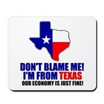 I'm From Texas Mousepad