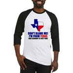 I'm From Texas Baseball Jersey