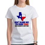 I'm From Texas Women's T-Shirt