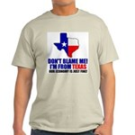 I'm From Texas Light T-Shirt